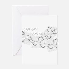 Jmcks CAn You Handle It Greeting Card