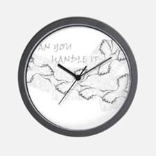 Jmcks CAn You Handle It Wall Clock