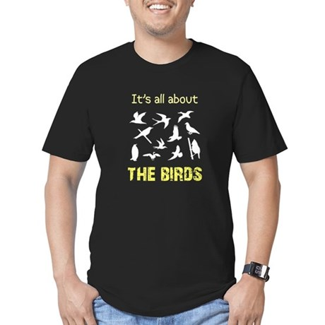 It's All About The Birds Men's Fitted T-Shirt (dar