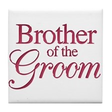 Brother of the Groom (wine) Tile Coaster