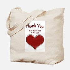 For All That You Do Tote Bag