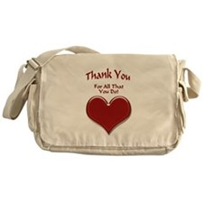 For All That You Do Messenger Bag