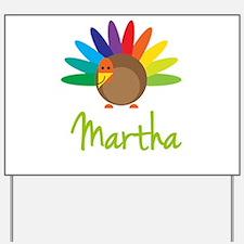 Martha the Turkey Yard Sign