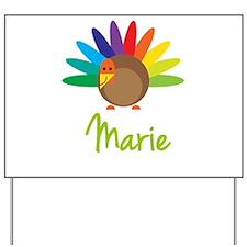 Marie the Turkey Yard Sign