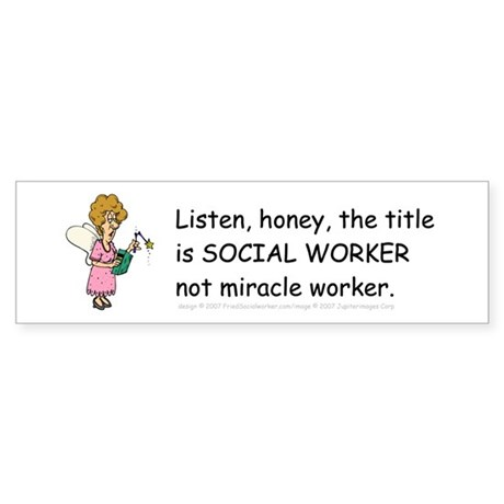 Miracle Worker Bumper Sticker