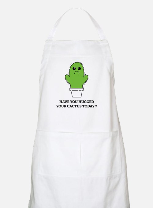 Hugged Your Cactus Apron