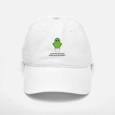 Hugged Your Cactus Cap