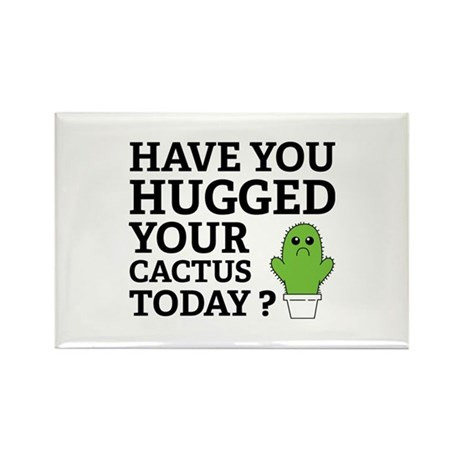 Hugged Your Cactus Rectangle Magnet (10 pack)