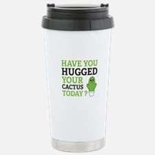 Hugged Your Cactus Travel Mug