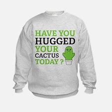 Hugged Your Cactus Sweatshirt