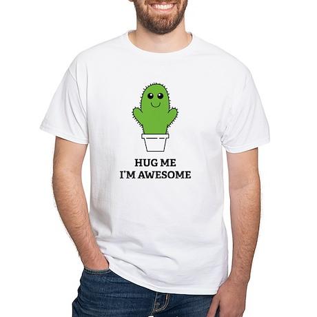 Hug Me I'm Awesome White T-Shirt