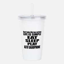Eat Sleep And Alto Sax Acrylic Double-wall Tumbler