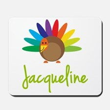 Jacqueline the Turkey Mousepad