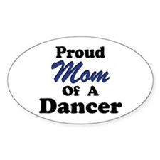 Mom of a Dancer Oval Decal