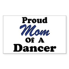 Mom of a Dancer Rectangle Decal