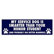 MY SERVICE DOG IS SMARTER Bumper Bumper Sticker