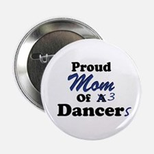 Mom of 3 Dancers Button