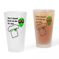 I Went To Roswell Drinking Glass