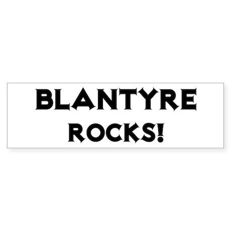 Blantyre Rocks! Bumper Sticker