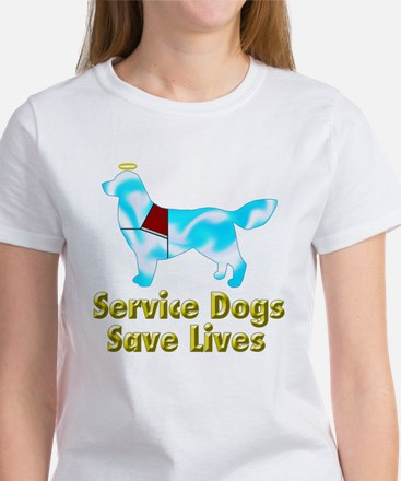 Service Dogs Save Lives Women's T-Shirt