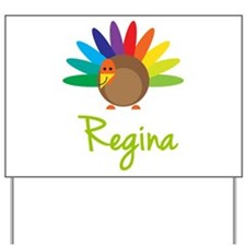 Regina the Turkey Yard Sign