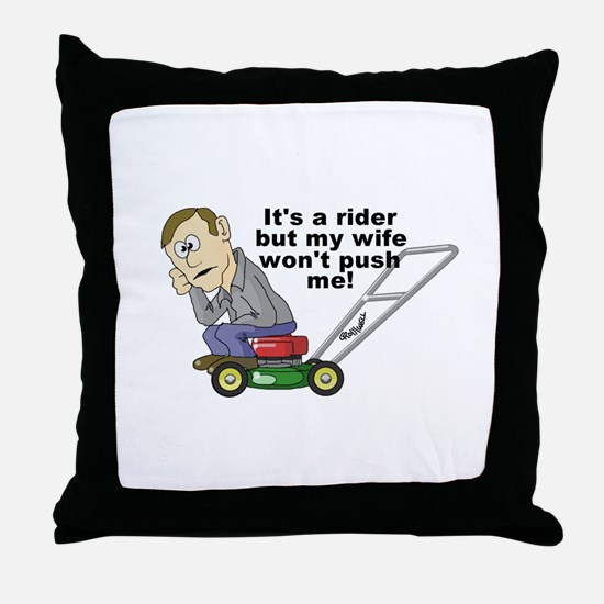 My Wife Won't Push Me Throw Pillow