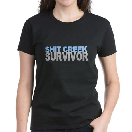 Shit Creek Survivor Women's Dark T-Shirt