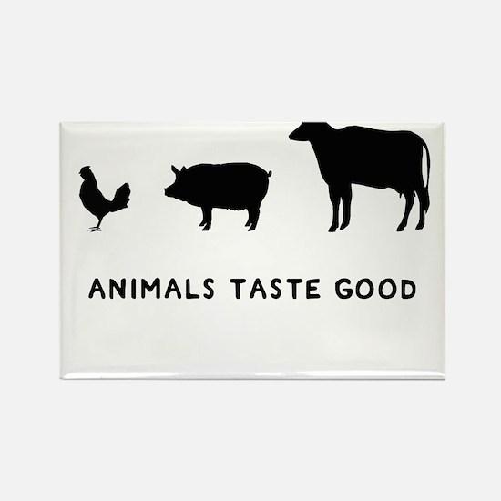 Animals Taste Good Rectangle Magnet