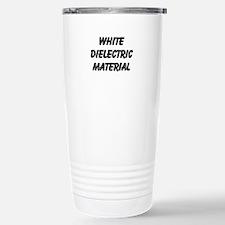 White Dielectric Material Travel Mug