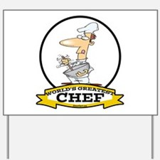 WORLDS GREATEST CHEF Yard Sign