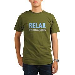 Relax I'm Hilarious Organic Men's T-Shirt (dark)