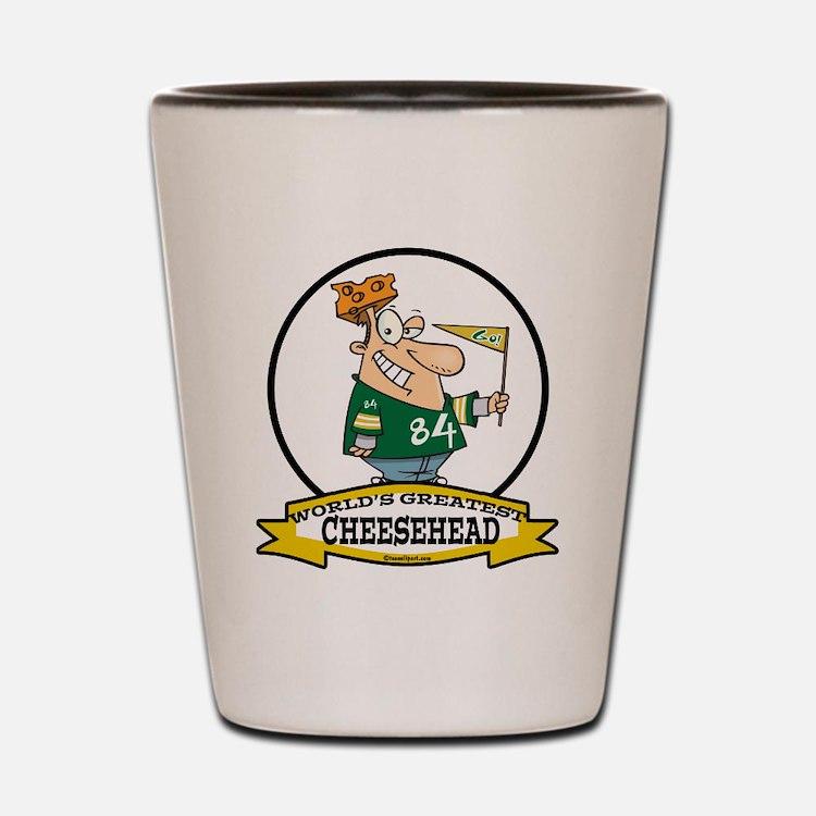 WORLDS GREATEST CHEESEHEAD Shot Glass