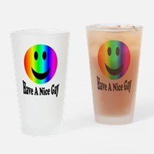 Have a nice gay Drinking Glass