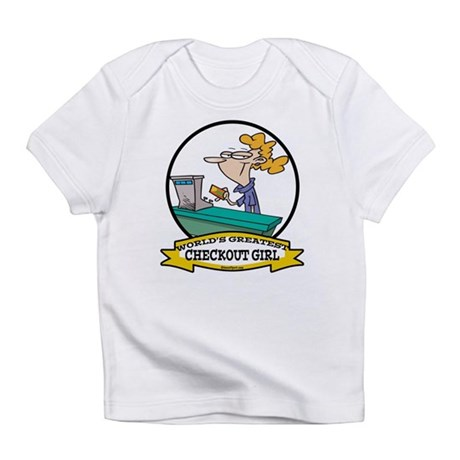 WORLDS GREATEST CHECKOUT GIRL Infant T-Shirt