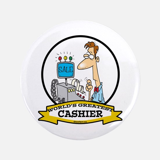 """WORLDS GREATEST CASHIER MALE 3.5"""" Button (100 pack"""