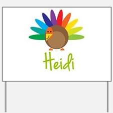 Heidi the Turkey Yard Sign