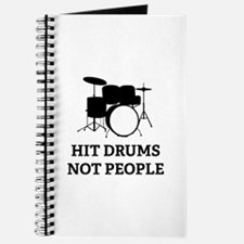 Hit Drums Not People Journal