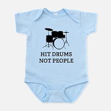 Hit Drums Not People Infant Bodysuit