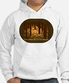 Geocachers Do It in the Woods Hoodie
