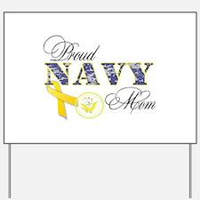 Proud Navy Mom Yard Sign