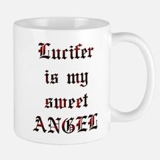 Lucifer Is My Sweet Angel Mug