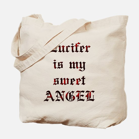Lucifer Is My Sweet Angel Tote Bag