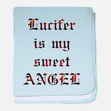 Lucifer Is My Sweet Angel baby blanket