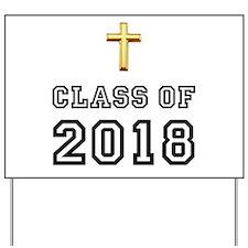 Class Of 2018 Cross Yard Sign
