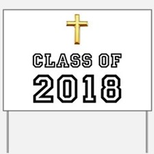 Class Of 2018 Cross Yard Sign