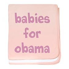 Babies for Obama (Font 2) baby blanket