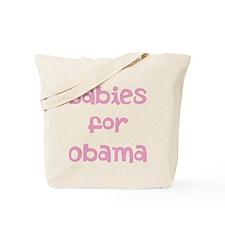 Babies for Obama (Font 1)) Tote Bag