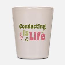 Conducting is Life Shot Glass