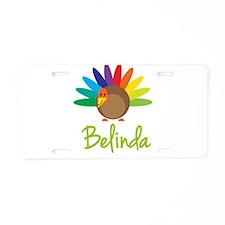 Belinda the Turkey Aluminum License Plate