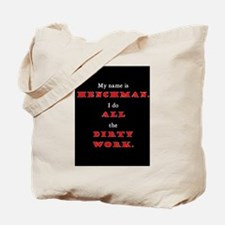 Unique Dirty sayings Tote Bag